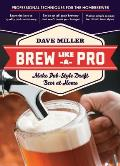 Brew Like a Pro Make Pub Style Draft Beer at Home