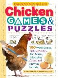 Chicken Games & Puzzles 100 Word Games Picture Puzzles Fun Mazes Silly Jokes Codes & Activities for Kids
