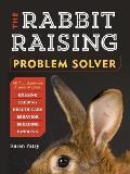 The Rabbit-Raising Problem...