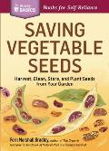 Saving Vegetable Seeds Harvest Clean Store & Plant Seeds from Your Garden A Storey Basics Title