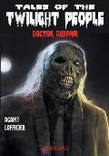 Tales of the Twilight People: Doctor Despair