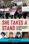 She Takes a Stand 16 Fearless...