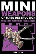 Mini Weapons of Mass Destruction 3 Build Siege Weapons of the Dark Ages