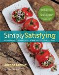 Simply Satisfying Over 200 Vegetarian Recipes Youll Want to Make Again & Again