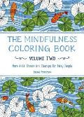 Mindfulness Coloring Book, Volume...