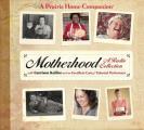 Motherhood: A Radio Collection