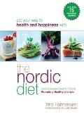Nordic Diet Using Local & Organic Food to Promote a Healthy Lifestyle