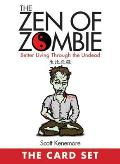 Zen of Zombie The Card Set Better Living Through the Undead