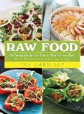 Raw Food The Card Set A Handy Guide for Every Meal of the Day