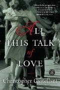 All This Talk of Love A Novel