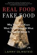 Real Food/Fake Food: Why You...