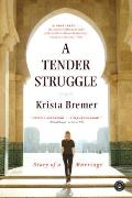 Tender Struggle Story of a Marriage