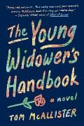 Young Widowers Handbook A Novel