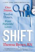 Shift One Nurse Twelve Hours Four Patients Lives