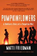 Pumpkinflowers A Soldiers Story