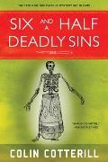 Six & a Half Deadly Sins