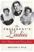 The President's Ladies