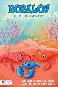 Bobalou the Blue Lobster