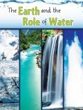 The Earth and The Role of Water