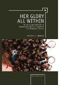 Her glory all within; rejecting and transforming Orthodoxy in Israeli and American Jewish women's fiction