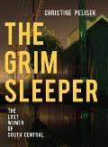 Grim Sleeper The Lost Women of South Central