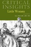 Critical Insights: Little Women: Print Purchase Includes Free Online Access