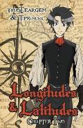 Longitudes & Latitudes: Chapter Two
