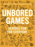 Unbored Games Serious Fun for Everyone