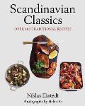 Scandinavian Classics Over 100 Traditional Recipes