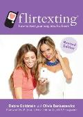 Flirtexting: How to Text Your Way Into His Heart
