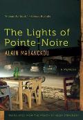 Lights of Pointe Noire A Memoir