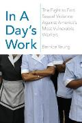 In a Days Work The Fight to End Sexual Violence Against Americas Most Vulnerable Workers