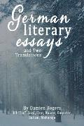 German Literary Essays and Two Translations