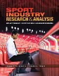 Sport Industry Research & Analysis an Approach to Informed Decision Making