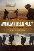American Foreign Policy: Alliance Politics in a Century of War, 1914-2014