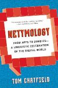 Netymology From Apps to Zombies A Linguistic Celebration of the Digital World