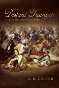 Distant Trumpets: A Tale of the Chasseurs D'Afrique