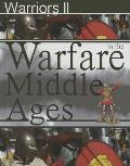 Warfare in the Middle Ages