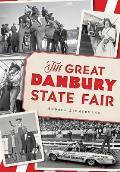 Landmarks||||The Great Danbury State Fair