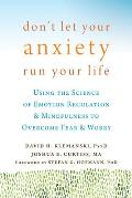 Dont Let Anxiety Run Your Life