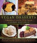 Vegan Desserts Sumptuous Sweets for Every Season