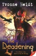 The Deadening: Book Three in the Sisters of Spirits Trilogy
