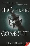 Uncatholic Conduct