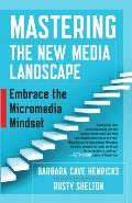 Mastering the new media...