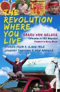 The Revolution Where You Live - Signed Edition