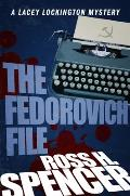 The Fedorovich File: The Lacey Lockington Series - Book Three
