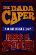 The Dada Caper: The Chance Purdue Series - Book One