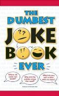 Uncle John's Dumbest Little Joke Book Ever