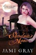 Shadow's Moon: The Kyn Kronicles Book 3