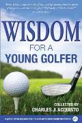 Wisdom for a Young Golfer